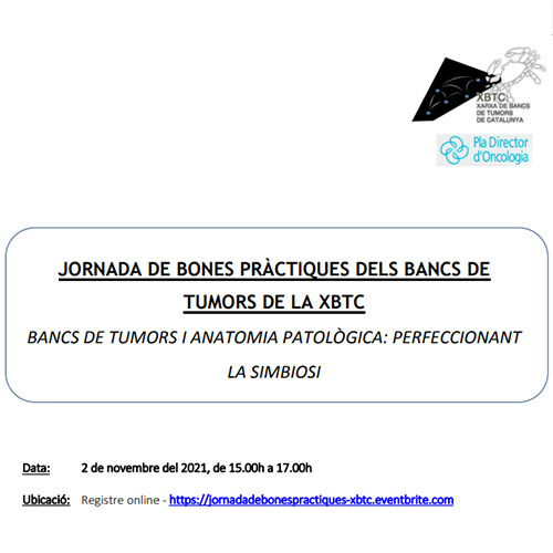Bancs de Tumors i Anatomia Patològica - Perfeccionant la Simbiosi